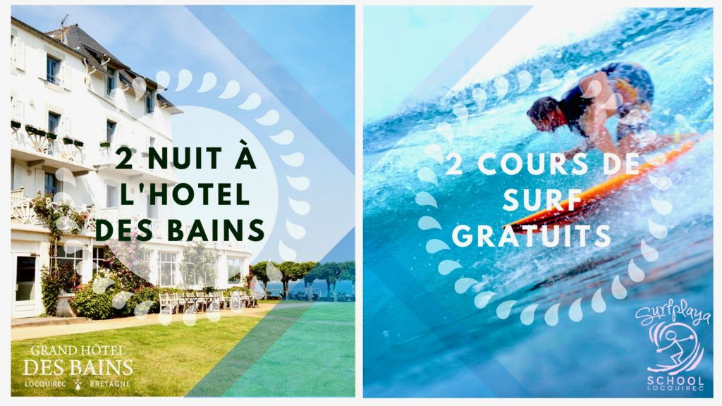 2 nuits à l'Hôtel des Bains = 2 cours de surf gratuits
